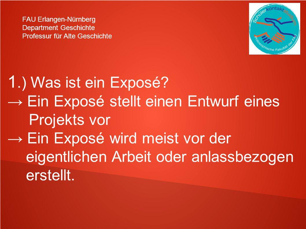 1.) Was ist ein Exposé → Ein Exposé stellt einen Entwurf eines