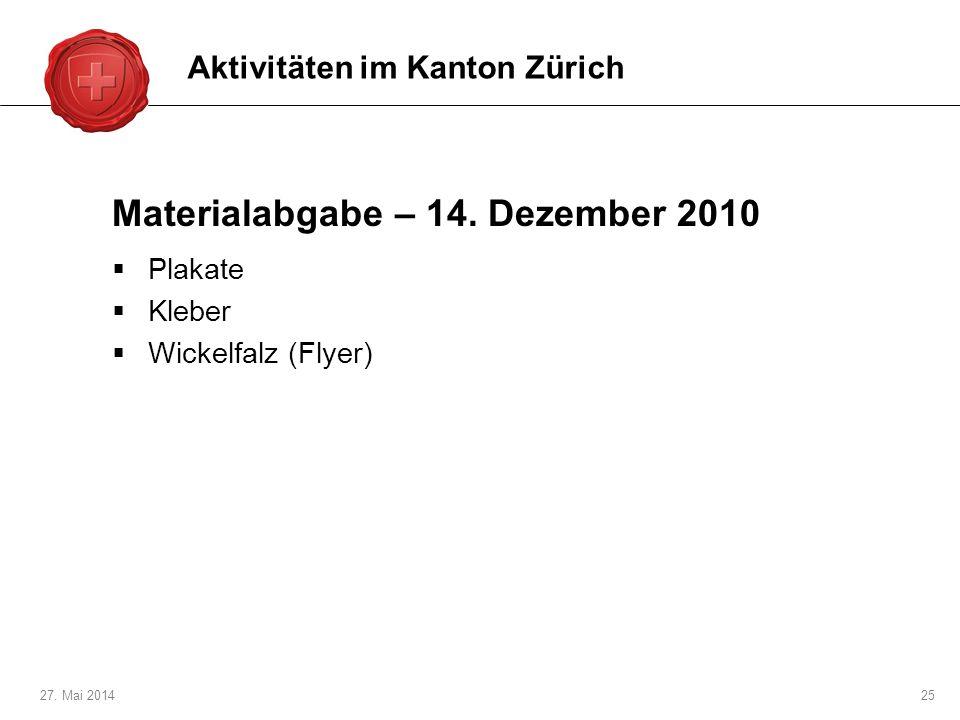 Materialabgabe – 14. Dezember 2010