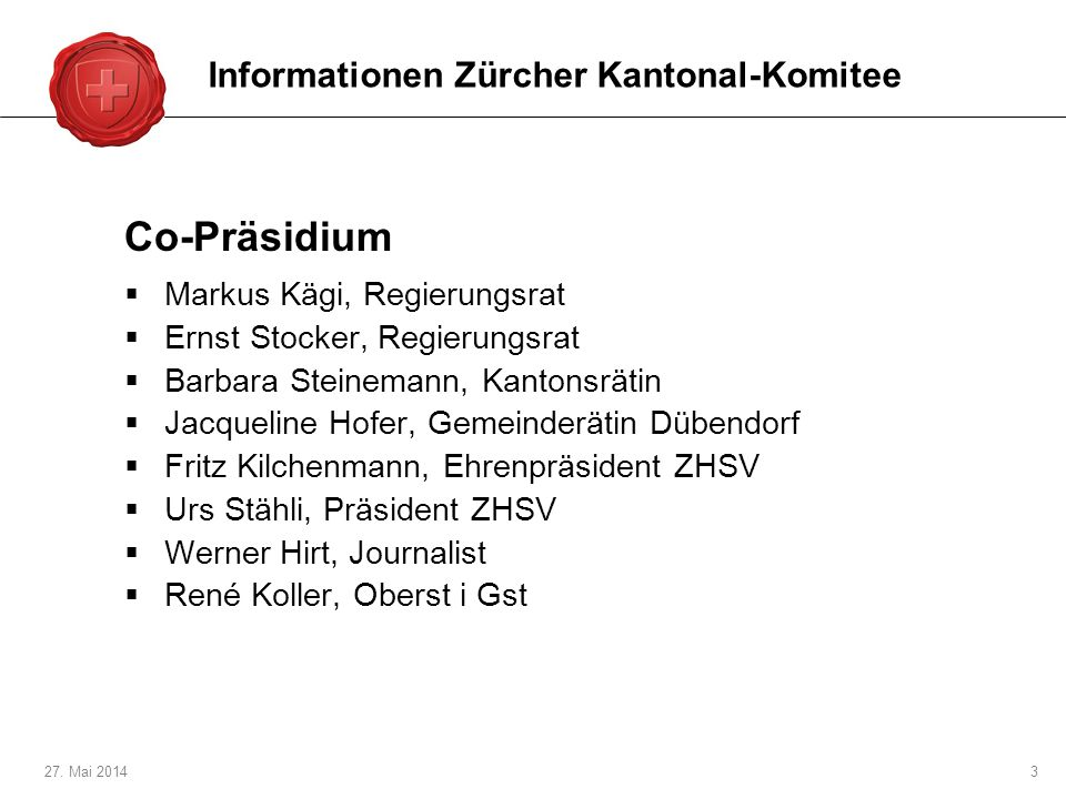 Co-Präsidium Informationen Zürcher Kantonal-Komitee
