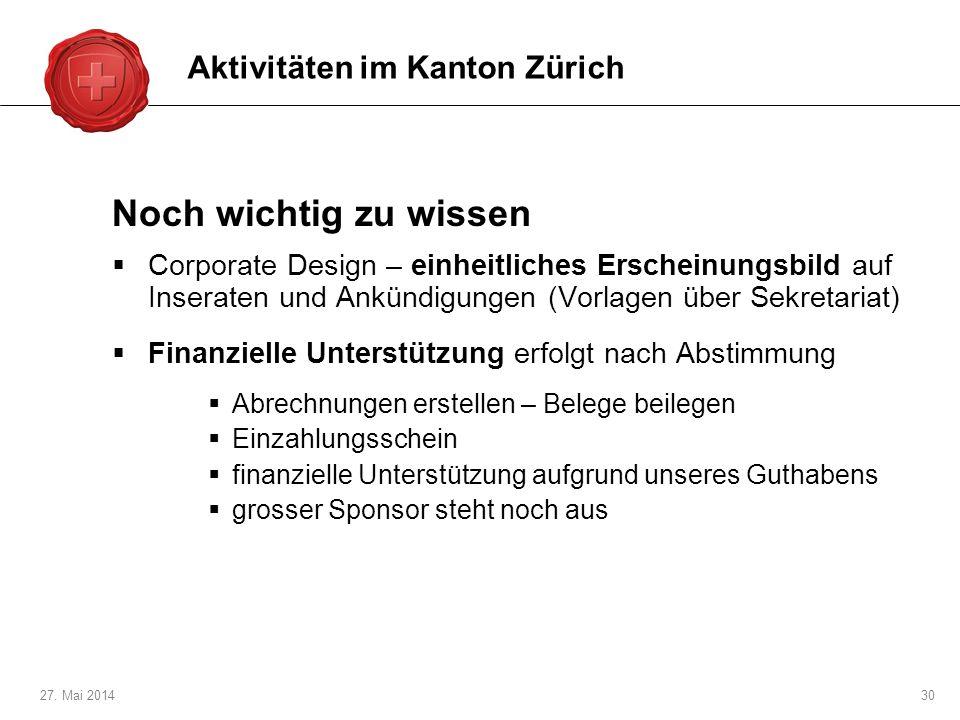 Noch wichtig zu wissen Aktivitäten im Kanton Zürich