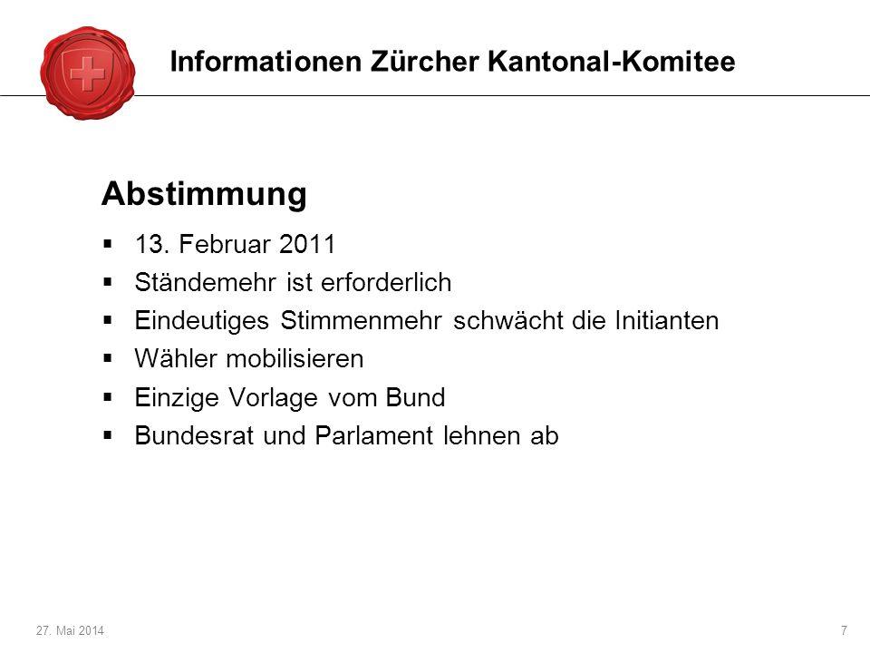 Abstimmung Informationen Zürcher Kantonal-Komitee 13. Februar 2011