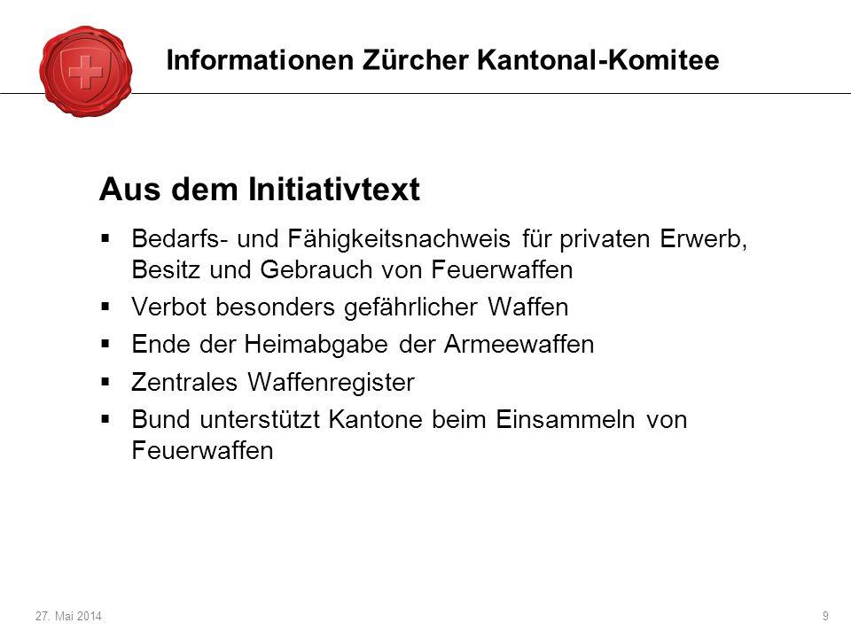 Aus dem Initiativtext Informationen Zürcher Kantonal-Komitee