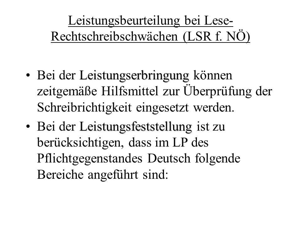 Leistungsbeurteilung bei Lese-Rechtschreibschwächen (LSR f. NÖ)
