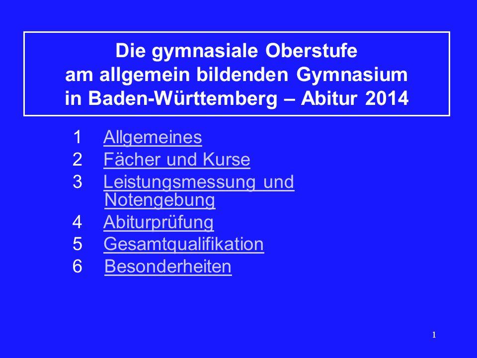 Die gymnasiale Oberstufe am allgemein bildenden Gymnasium in Baden-Württemberg – Abitur 2014