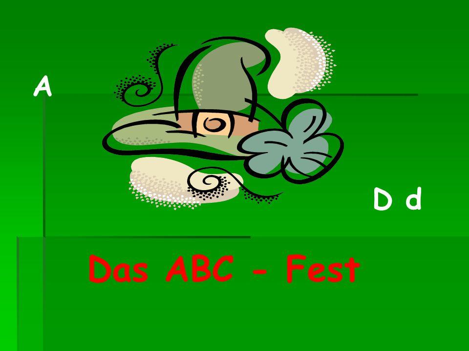 A D d Das ABC - Fest