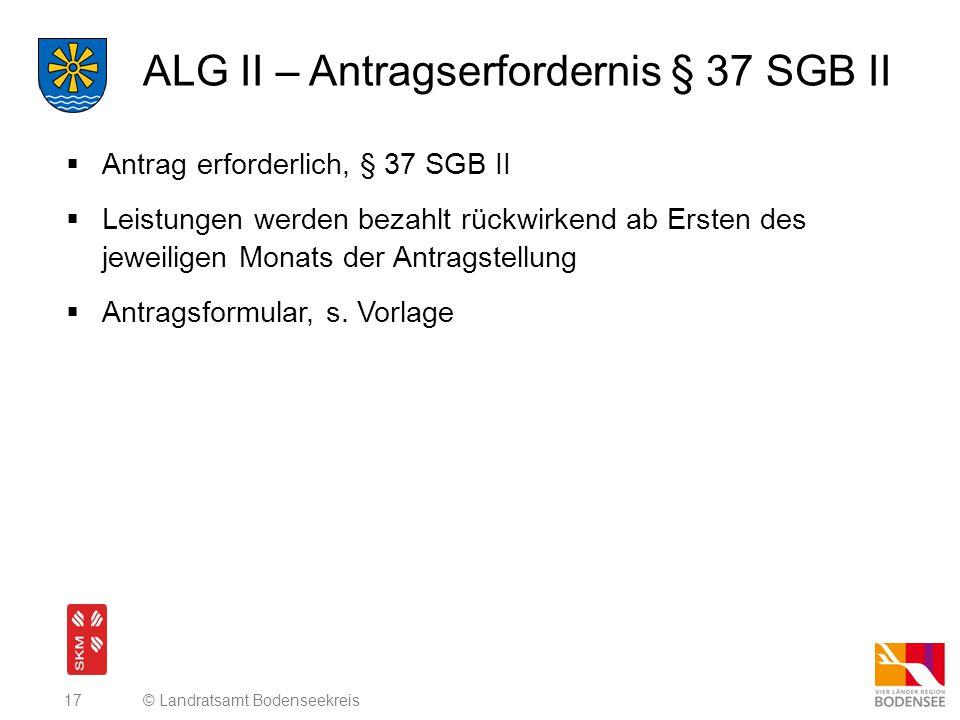 ALG II – Antragserfordernis § 37 SGB II