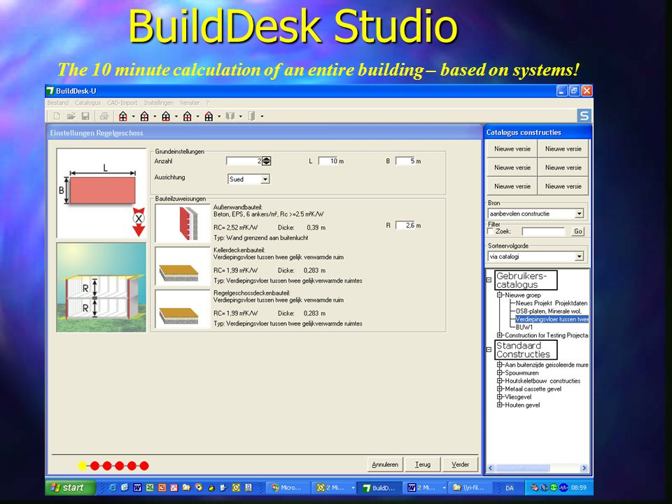 BuildDesk Studio The 10 minute calculation of an entire building – based on systems!