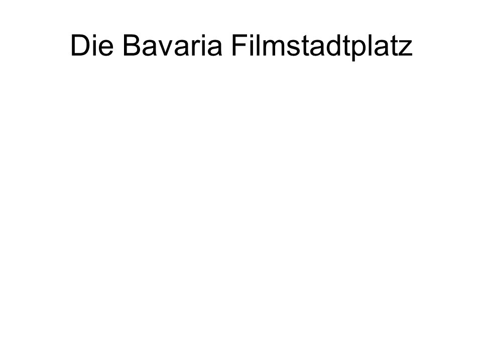 Die Bavaria Filmstadtplatz