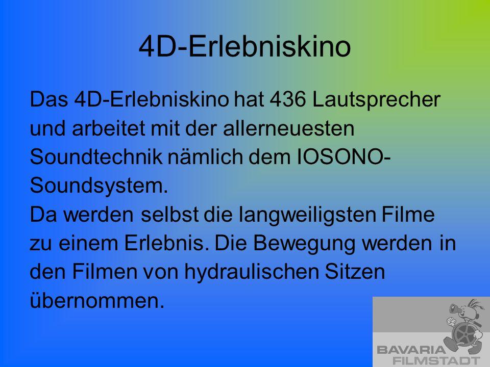 4D-Erlebniskino Das 4D-Erlebniskino hat 436 Lautsprecher
