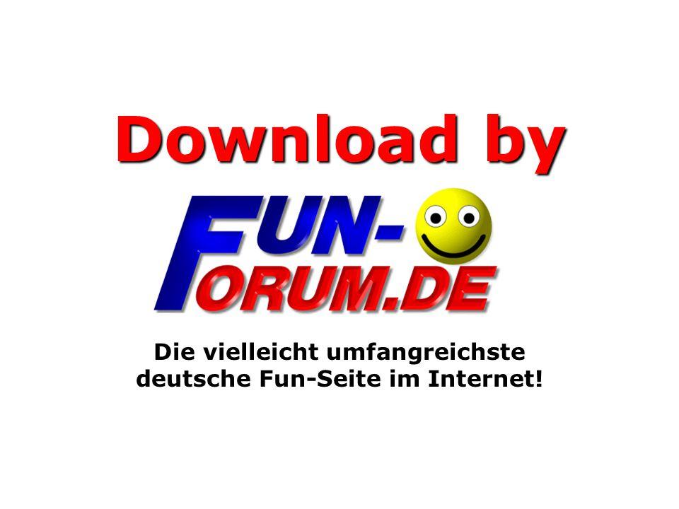 Die vielleicht umfangreichste deutsche Fun-Seite im Internet!