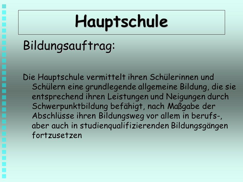 Hauptschule Bildungsauftrag: