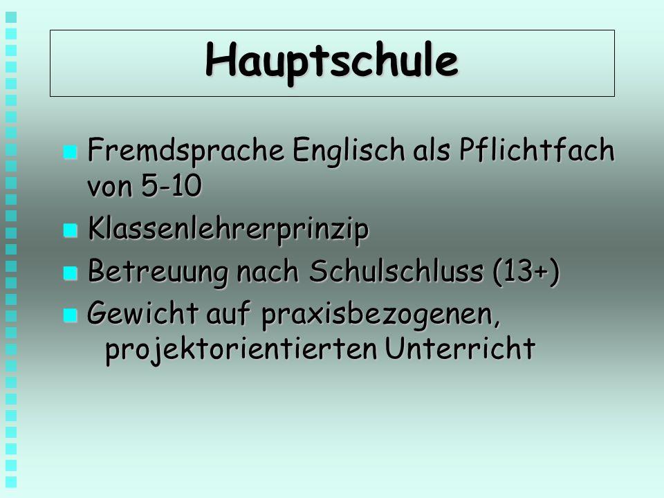 Hauptschule Fremdsprache Englisch als Pflichtfach von 5-10