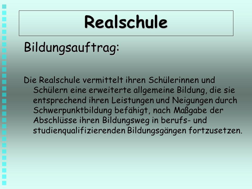 Realschule Bildungsauftrag:
