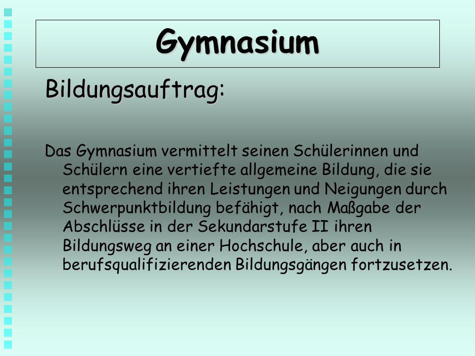 Gymnasium Bildungsauftrag: