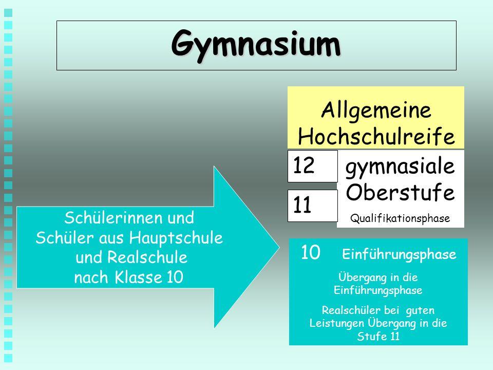 Gymnasium Allgemeine Hochschulreife gymnasiale Oberstufe 11 12