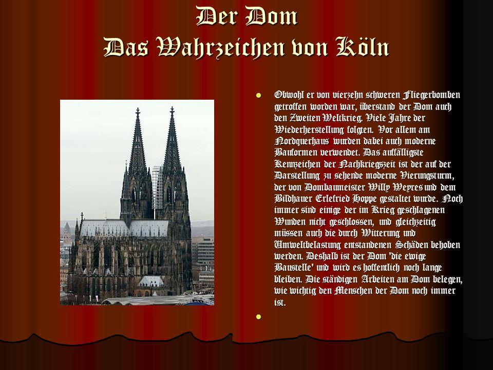 Der Dom Das Wahrzeichen von Köln