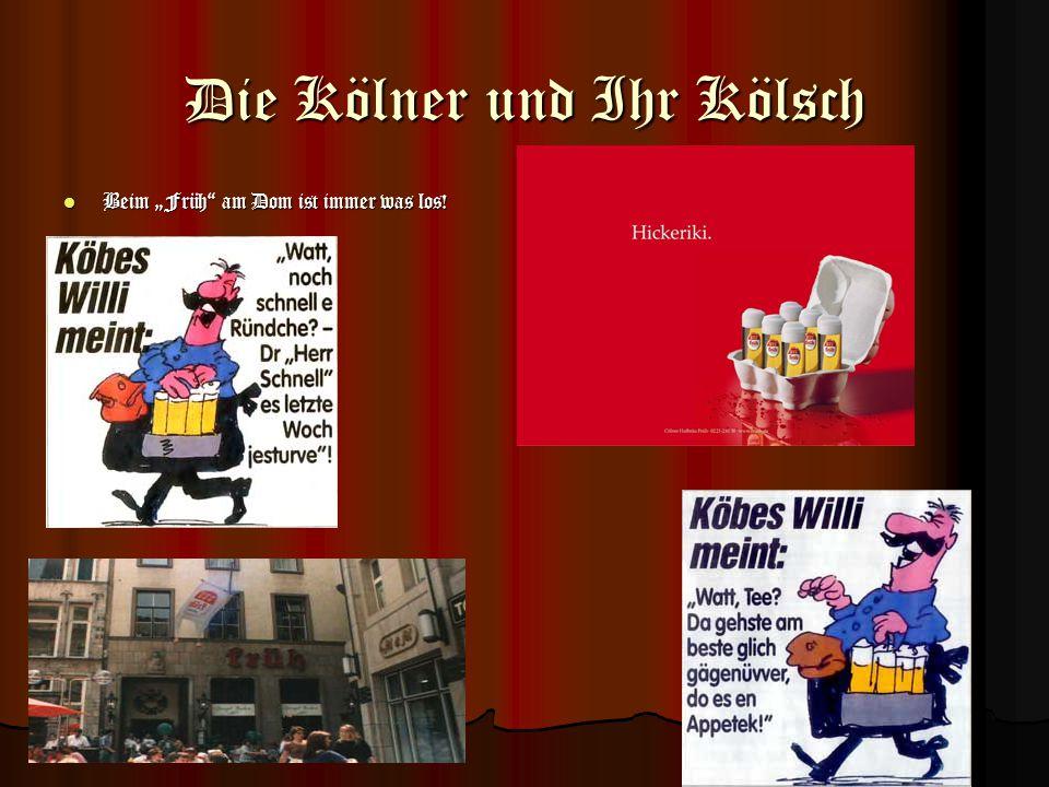 Die Kölner und Ihr Kölsch