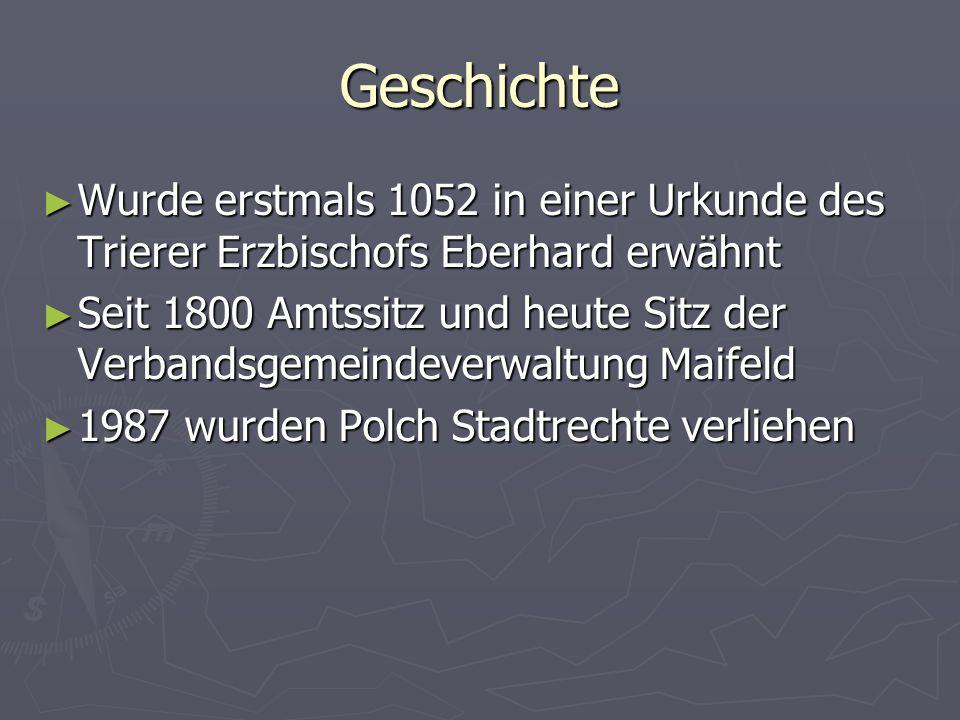 Geschichte Wurde erstmals 1052 in einer Urkunde des Trierer Erzbischofs Eberhard erwähnt.
