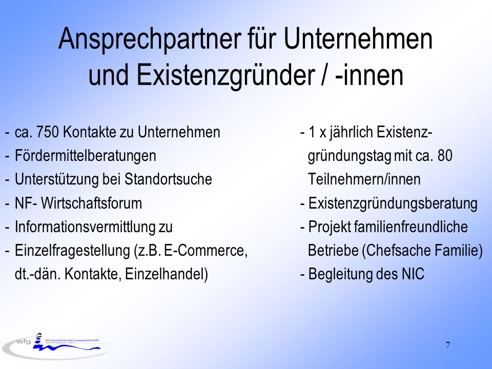 Ansprechpartner für Unternehmen und Existenzgründer / -innen