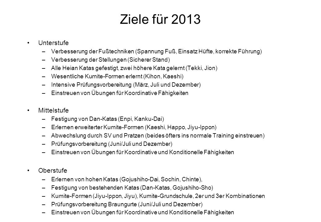 Ziele für 2013 Unterstufe Mittelstufe Oberstufe