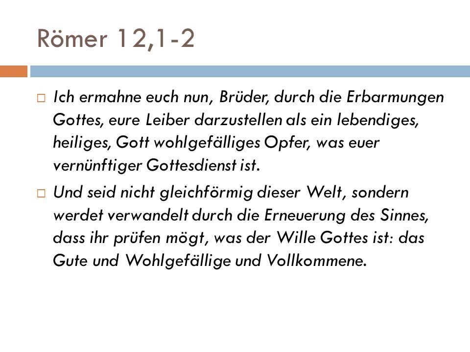 Römer 12,1-2