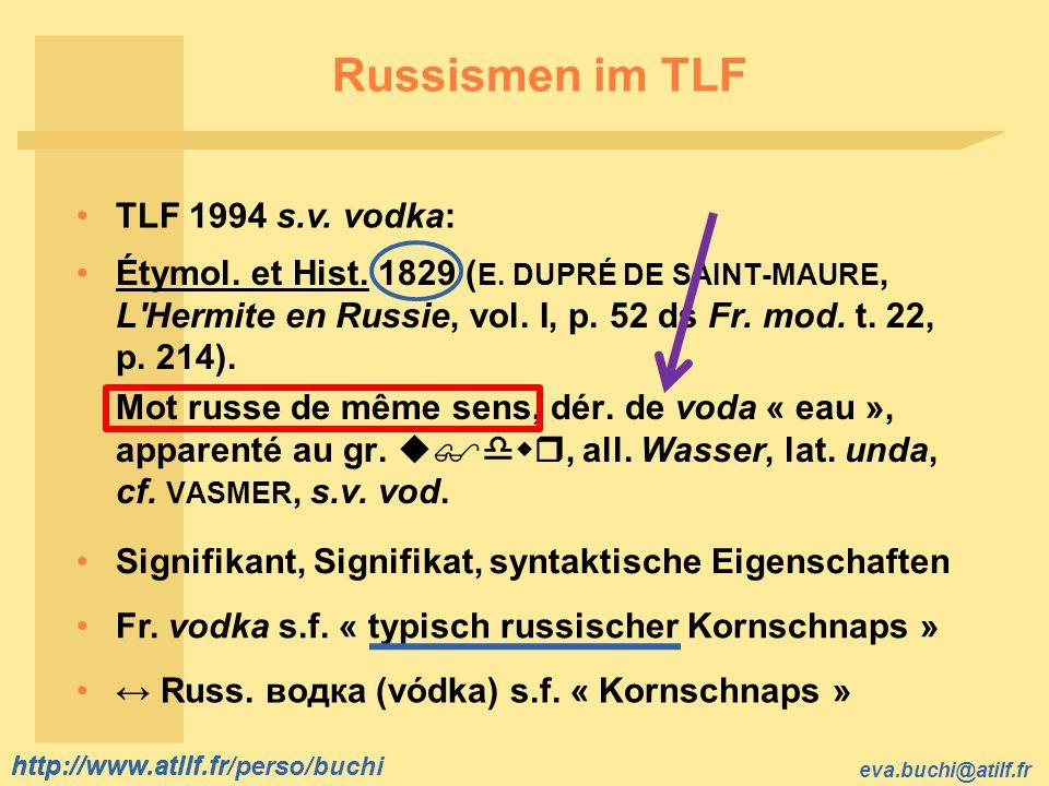 Russismen im TLF TLF 1994 s.v. vodka: