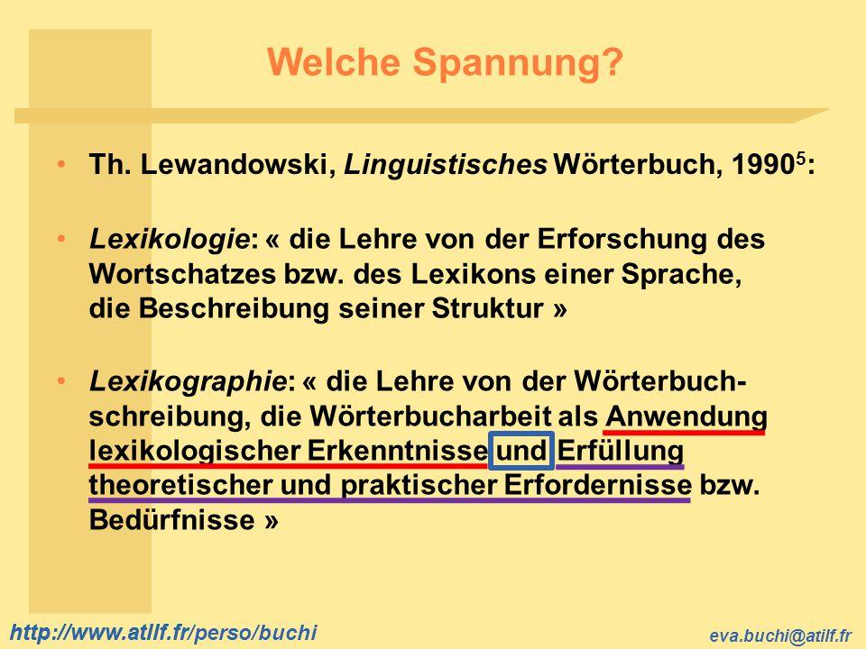 Welche Spannung Th. Lewandowski, Linguistisches Wörterbuch, 19905: