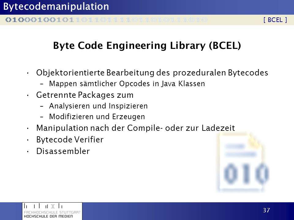 Byte Code Engineering Library (BCEL)
