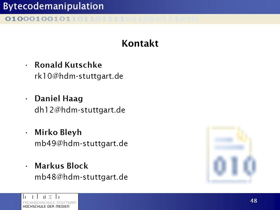Kontakt Ronald Kutschke rk10@hdm-stuttgart.de Daniel Haag
