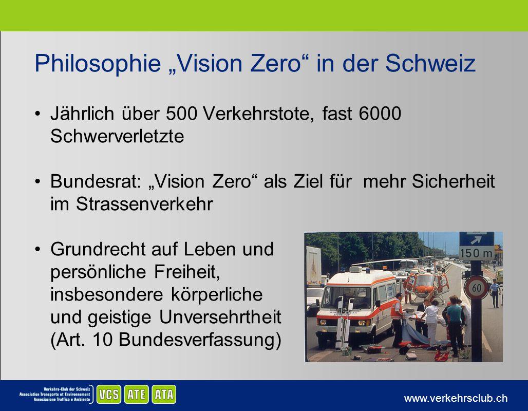 """Philosophie """"Vision Zero in der Schweiz"""