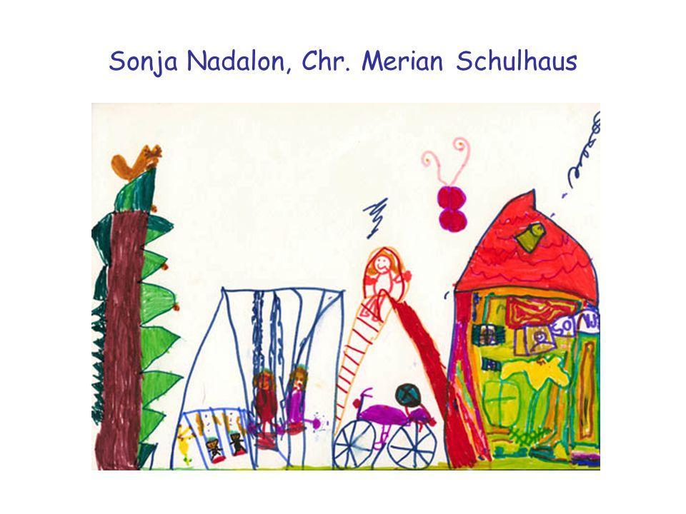 Sonja Nadalon, Chr. Merian Schulhaus