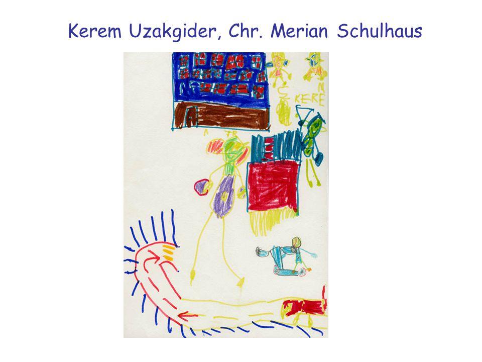 Kerem Uzakgider, Chr. Merian Schulhaus