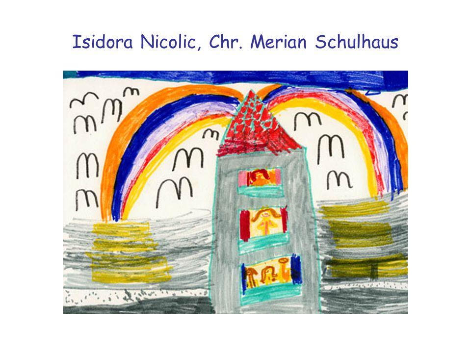 Isidora Nicolic, Chr. Merian Schulhaus