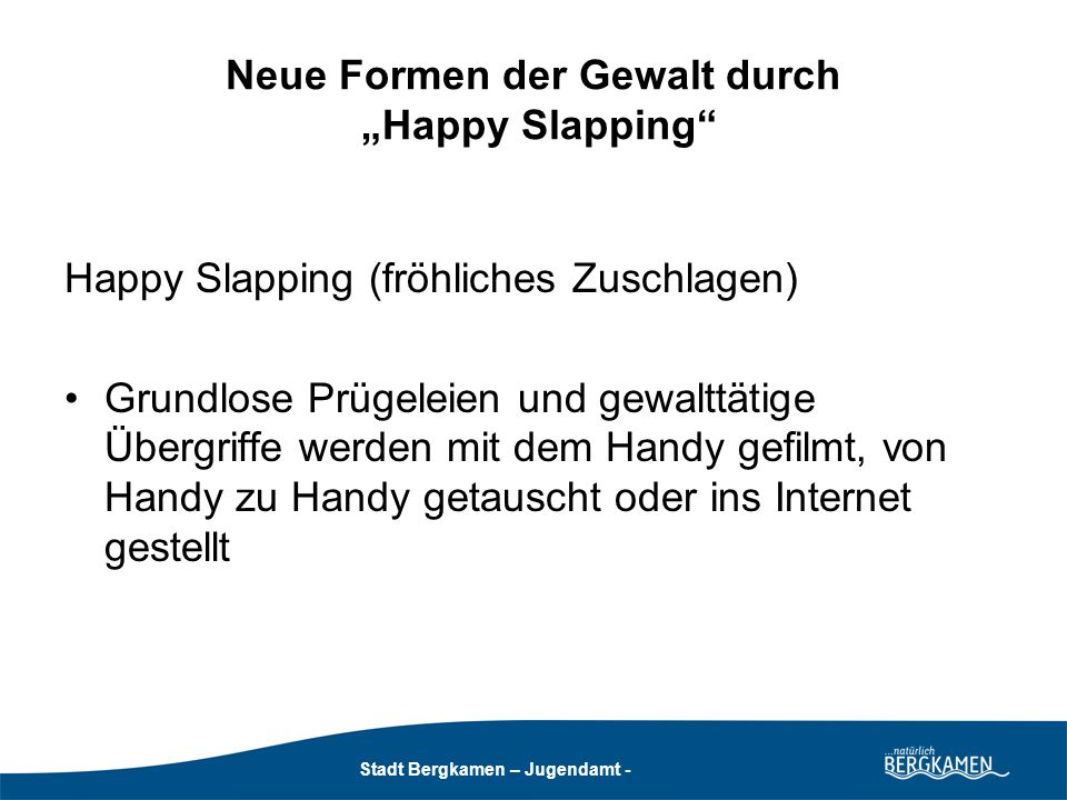 """Neue Formen der Gewalt durch """"Happy Slapping"""