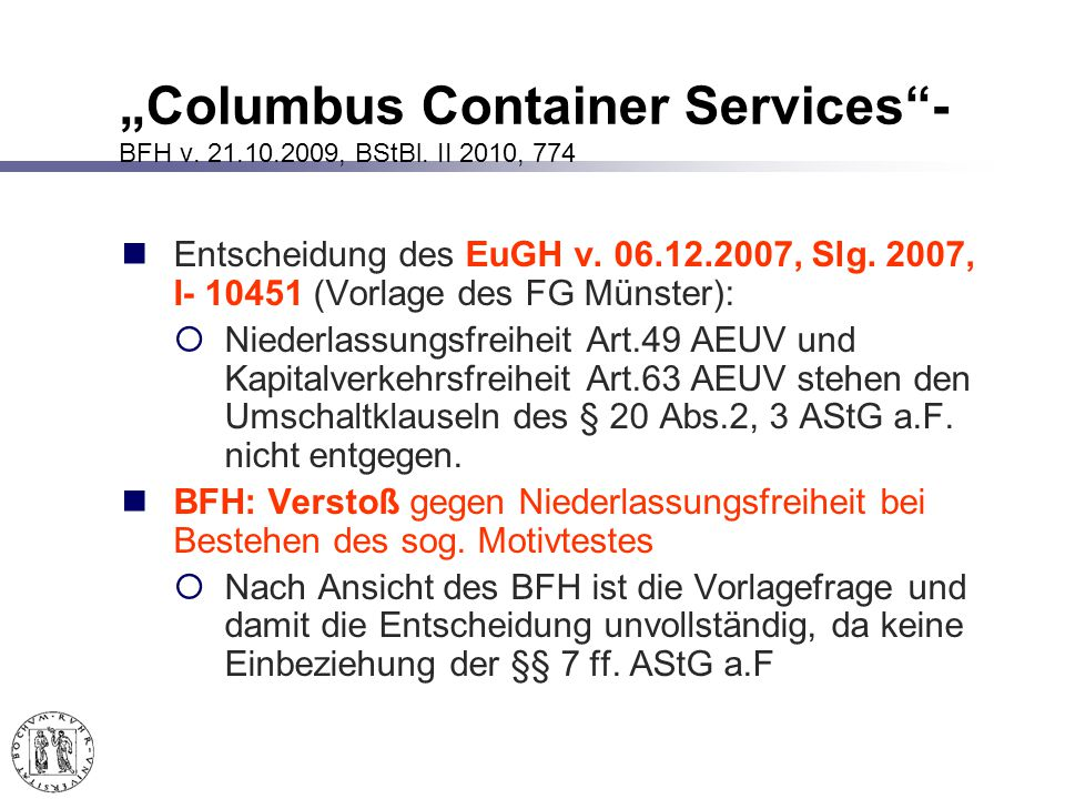 """Columbus Container Services - BFH v. 21.10.2009, BStBl. II 2010, 774"