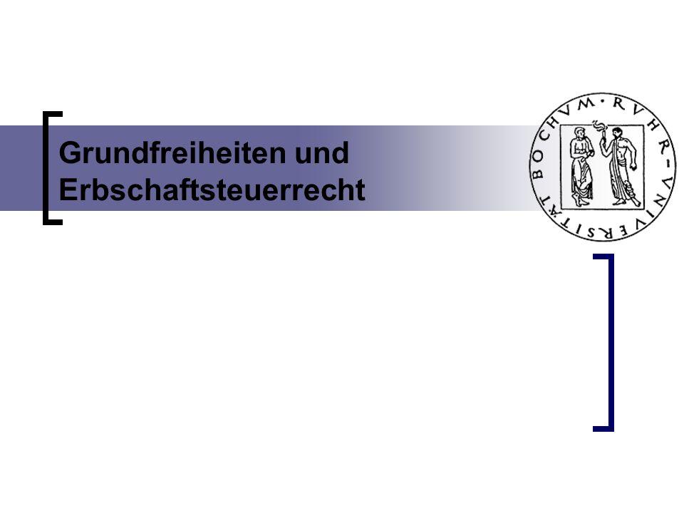 Grundfreiheiten und Erbschaftsteuerrecht