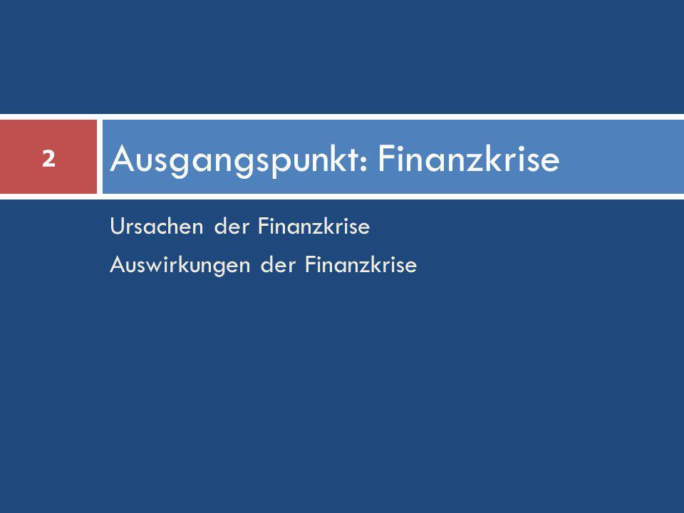 Ausgangspunkt: Finanzkrise