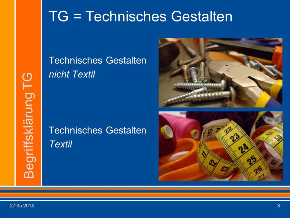 TG = Technisches Gestalten