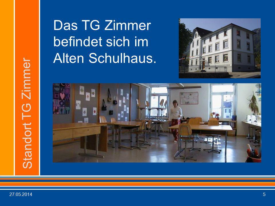 Das TG Zimmer befindet sich im Alten Schulhaus.
