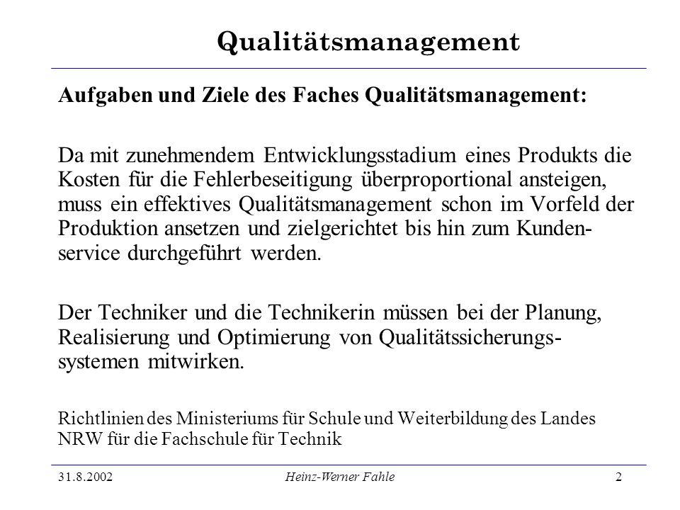 Aufgaben und Ziele des Faches Qualitätsmanagement: