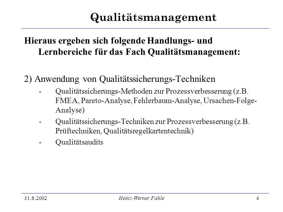 2) Anwendung von Qualitätssicherungs-Techniken
