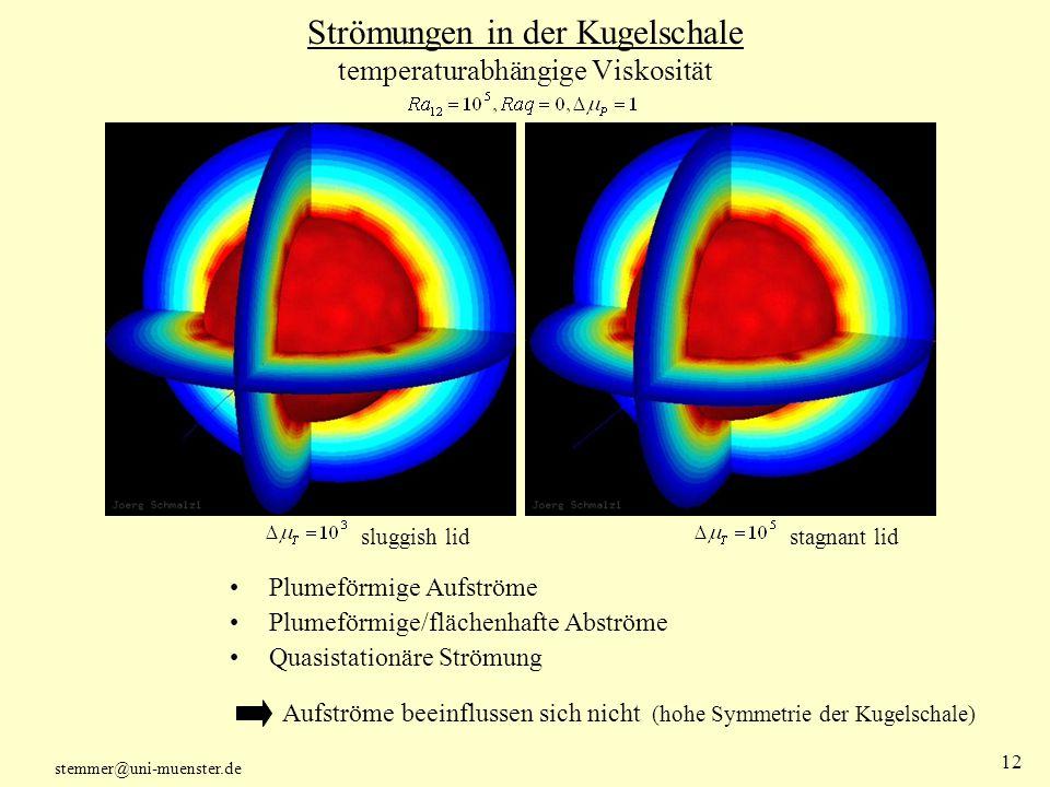 Strömungen in der Kugelschale temperaturabhängige Viskosität