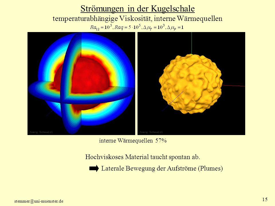 Strömungen in der Kugelschale temperaturabhängige Viskosität, interne Wärmequellen
