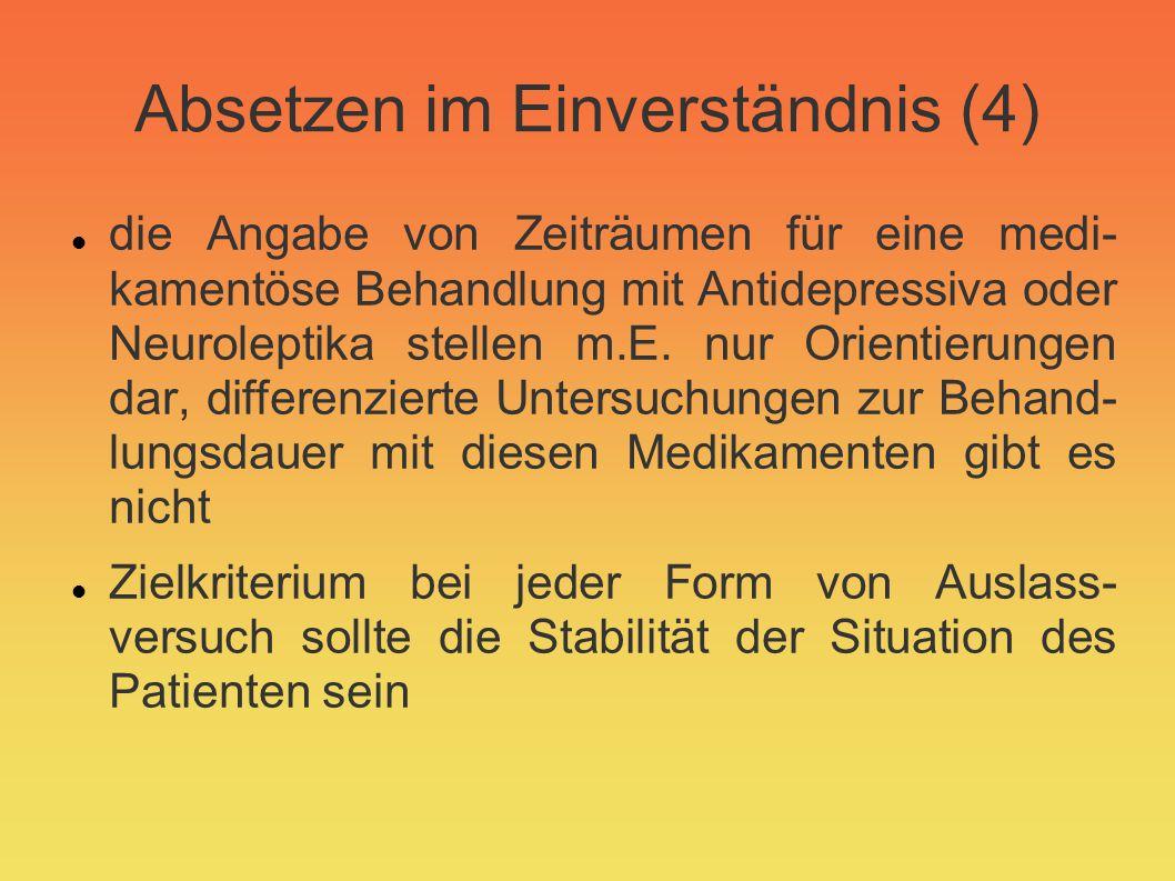 Absetzen im Einverständnis (4)