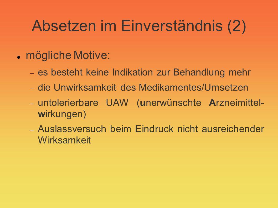 Absetzen im Einverständnis (2)