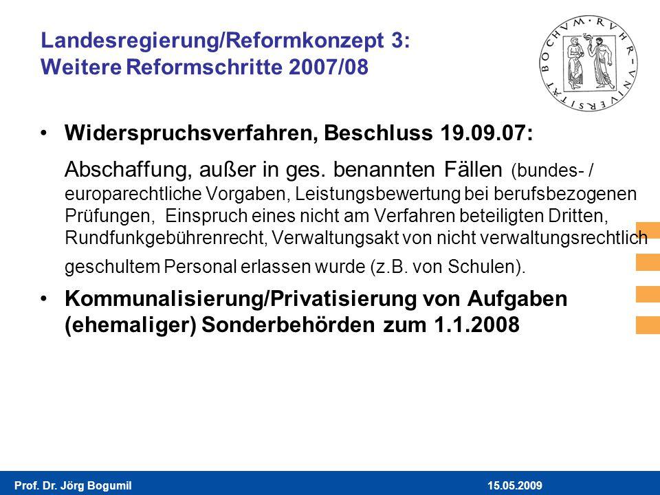 Landesregierung/Reformkonzept 3: Weitere Reformschritte 2007/08