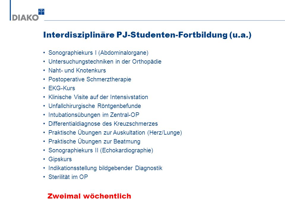 Interdisziplinäre PJ-Studenten-Fortbildung (u.a.)