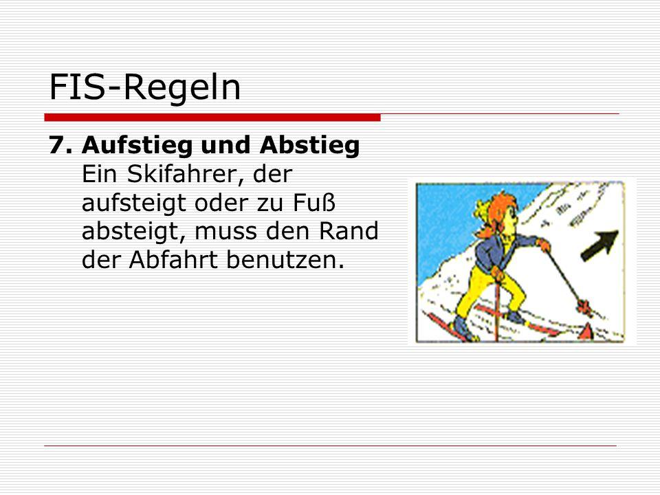 FIS-Regeln 7.