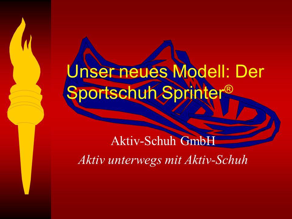 Unser neues Modell: Der Sportschuh Sprinter®