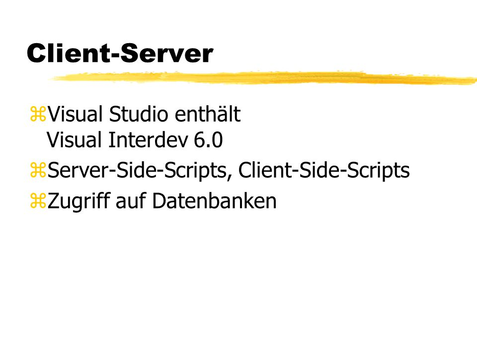 Client-Server Visual Studio enthält Visual Interdev 6.0